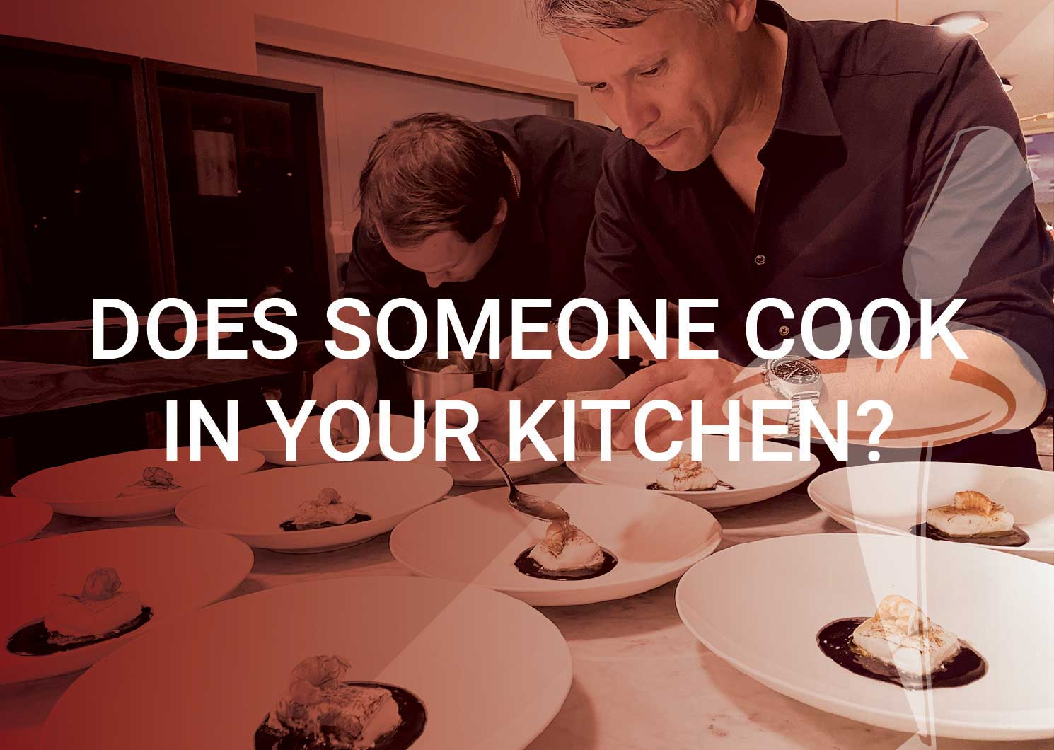 Does someone cook in your kitchen?