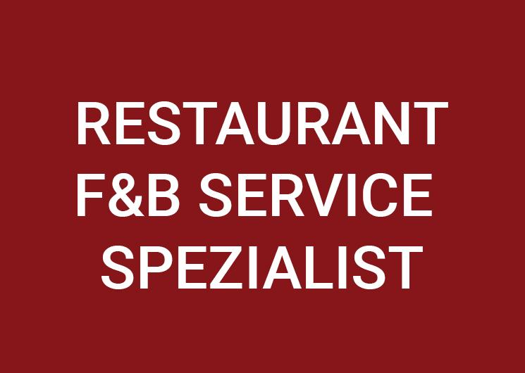 Restaurant F&B Service Spezialist (m/w/d) 100%