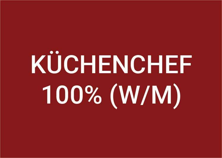 Küchenchef (m/w/d) 100%